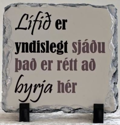 Picture of Beautiful quotes printed on a tile -  Lífi er...