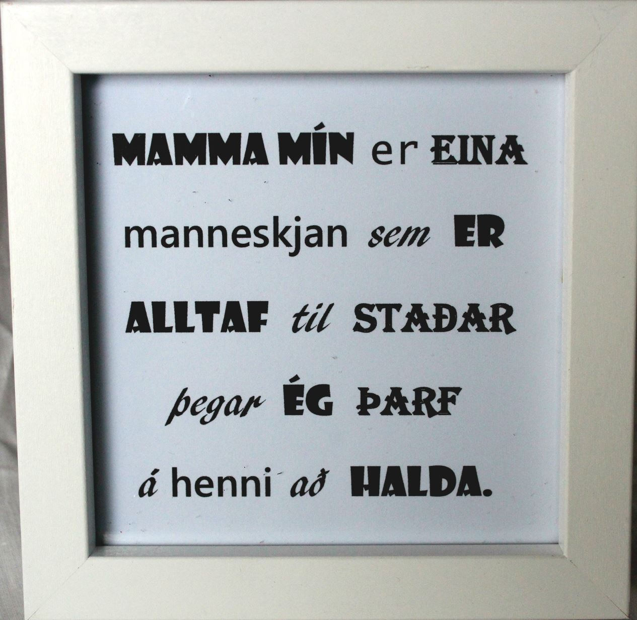 Beautiful quotes in picture frames - Mom 2 | Í Húsi Blóma Flower ...