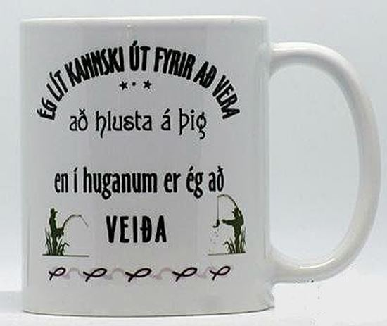 Picture of Coffee / Tea Mugs with quote for person who likes fishing.