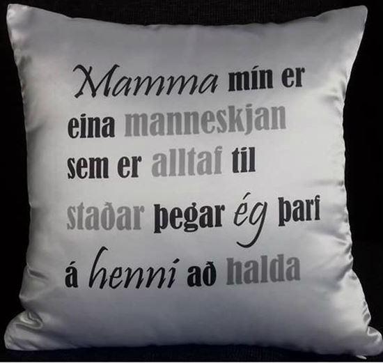 Mynd Púði-mamma mín er eina ....